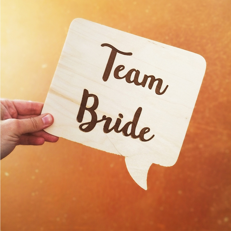 Holzschild Team Bride